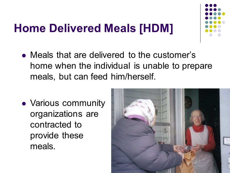 Home Delivered Meals [HDM]
